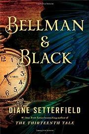 Bellman & Black: A Novel af Diane…