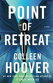 Point of Retreat: A Novel de Colleen Hoover