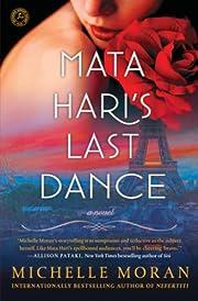 Mata Hari's Last Dance: A Novel – tekijä:…