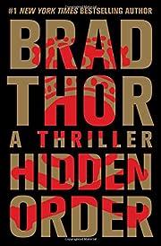 Hidden Order: A Thriller de Brad Thor