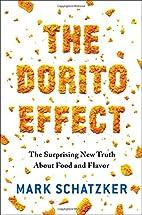 The Dorito Effect: The Surprising New Truth…