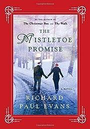The Mistletoe Promise – tekijä: Richard…