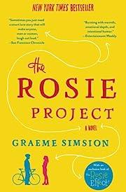 The Rosie Project: A Novel de Graeme Simsion
