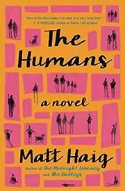 The Humans: A Novel de Matt Haig