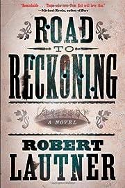 Road to Reckoning: A Novel – tekijä:…