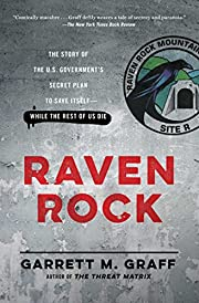 Raven Rock: The Story of the U.S.…