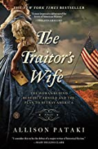 The Traitor's Wife: A Novel by Allison…