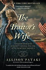 The Traitor's Wife: A Novel por Allison…