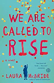We Are Called to Rise: A Novel – tekijä:…