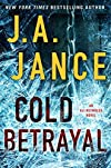 Cold Betrayal by J. A. Jance