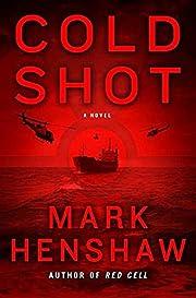 Cold Shot: A Novel (a Jonathan Burke/Kyra…