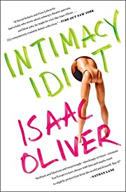 Intimacy Idiot por Isaac Oliver