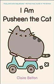 I Am Pusheen the Cat (A Pusheen Book) por…
