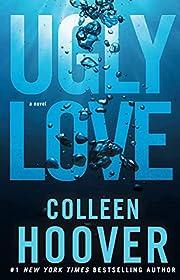 Ugly Love: A Novel de Colleen Hoover