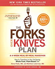 The Forks Over Knives Plan: How to…