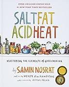 Salt, Fat, Acid, Heat: Mastering the…