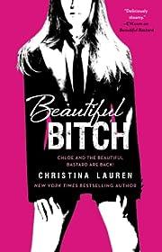 Beautiful Bitch (3) (The Beautiful Series)…