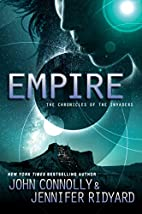 Empire: The Chronicles of the Invaders by…
