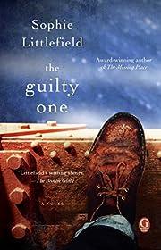 The Guilty One av Sophie Littlefield