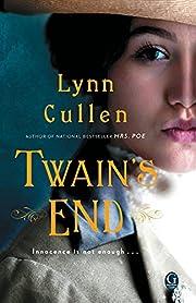 Twain's End de Lynn Cullen