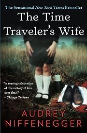 The Time Traveler's Wife af Audrey…
