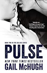 Pulse: Book Two in the Collide Series –…