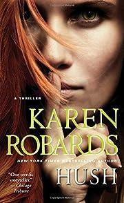 Hush – tekijä: Karen Robards
