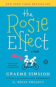 The Rosie Effect: A Novel av Graeme Simsion