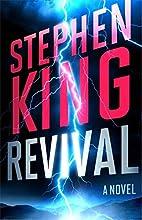 Revival: A Novel by Stephen King