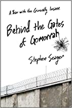 Behind the Gates of Gomorrah: A Year with…