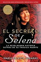 El secreto de Selena : la reveladora…