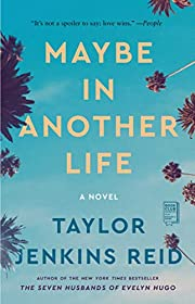 Maybe in another life : a novel av Taylor…