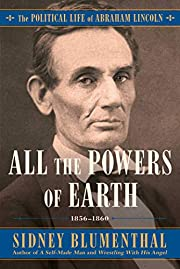 All the Powers of Earth: The Political Life…