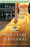 Persuasion, Captain Wentworth and Cracklin' Cornbread (3) (Jane Austen Takes the South), Hathaway, Mary Jane