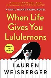 When Life Gives You Lululemons de Lauren…