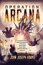 Operation Arcana (BAEN) by John Joseph Adams