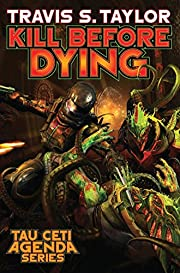 Kill Before Dying (Tau Ceti Agenda) de…