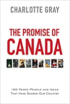 The Promise of Canada: 150 Years--People and…