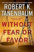 Without Fear or Favor (A Butch Karp-Marlene…