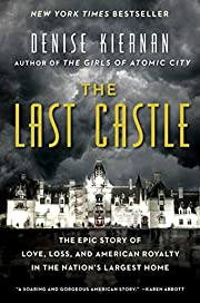 The Last Castle: The Epic Story of Love,…