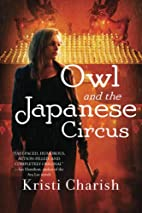 Owl and the Japanese Circus (The Owl Series)…