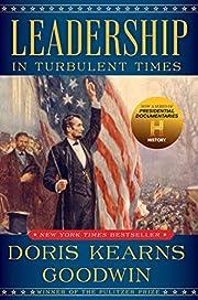 Leadership: In Turbulent Times af Doris…