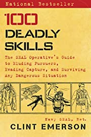 100 Deadly Skills: The SEAL Operative's…