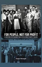 For People, Not for Profit: A History of…