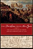 The first letter from New Spain : the lost petition of Cortés and his company, June 20, 1519 / by John F. Schwaller ; with Helen Nader