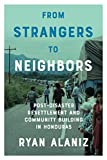 From strangers to neighbors
