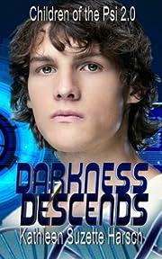 Darkness Descends: Children of the Psi Book…