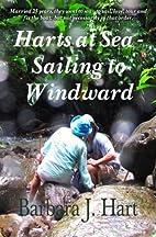 Harts at Sea - Sailing to Windward: Married…
