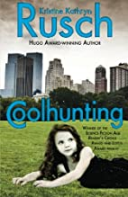 Coolhunting by Kristine Kathryn Rusch