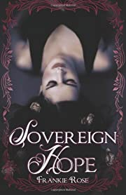 Sovereign Hope: Book One in The Hope Series…